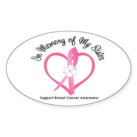 BreastCancerMemorySister Oval Sticker
