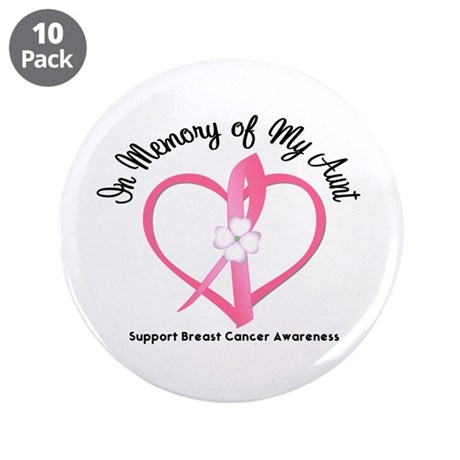 "BreastCancerInMemoryAunt 3.5"" Button (10 pack)"