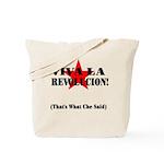 Thats What Che Said Tote Bag