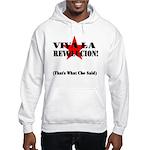 Thats What Che Said Hooded Sweatshirt