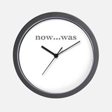 NOW...WAS Wall Clock