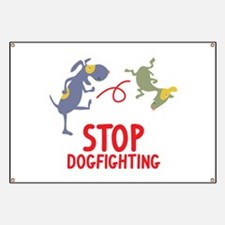 Stop Dogfighting Banner