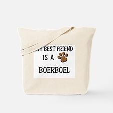 My best friend is a BOERBOEL Tote Bag