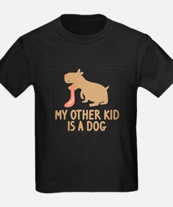 My Other Kid Is A Dog T