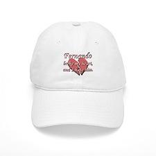 Fernando broke my heart and I hate him Baseball Cap