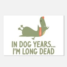 In Dog Years I'm Long Dead Postcards (Package of 8