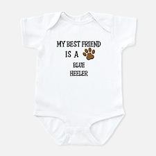 My best friend is a BLUE HEELER Infant Bodysuit