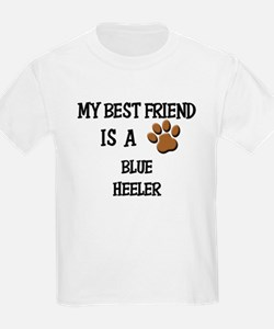 My best friend is a BLUE HEELER T-Shirt