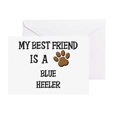 My best friend is a BLUE HEELER Greeting Card