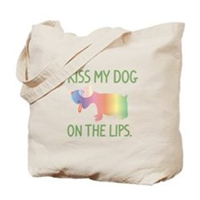 I Kiss My Dog On The Lips Tote Bag