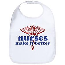 Nurses Make It Better Bib