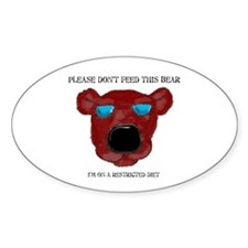 Don't Feed This Bear #2 Oval Decal