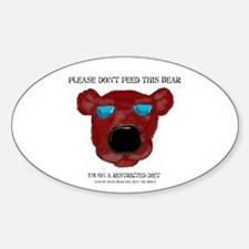 Don't Feed This Bear #3 Oval Decal