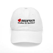 Nurses Make It Better Baseball Cap