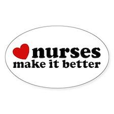 Nurses Make It Better Decal