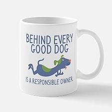 Behind Every Good Dog Mug