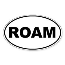 Roam Oval Oval Bumper Stickers