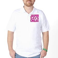 Jasper Says Chilax (pink) T-Shirt