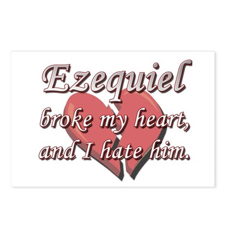 Ezequiel broke my heart and I hate him Postcards (