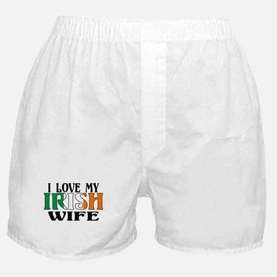 I Love My Irish Wife Boxer Shorts