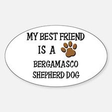 My best friend is a BERGAMASCO SHEPHERD DOG Sticke