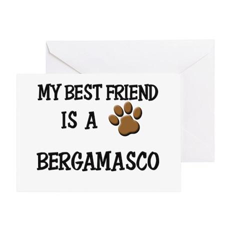My best friend is a BERGAMASCO Greeting Card