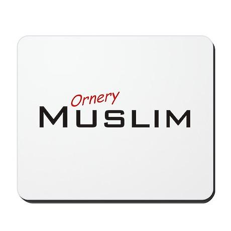 Ornery Muslim Mousepad