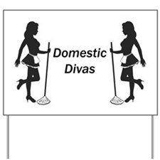 Domestic Diva Yard Sign