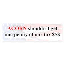 """ACORN is Rotten"" Bumper Bumper Sticker"