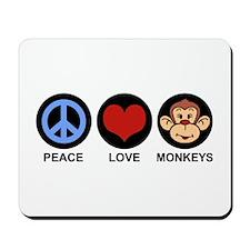 Peace Love Monkeys Mousepad
