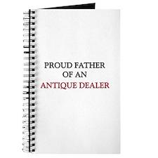 Proud Father Of An ANTIQUE DEALER Journal
