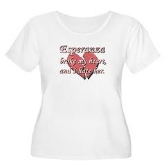 Esperanza broke my heart and I hate her T-Shirt
