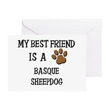 My best friend is a BASQUE SHEEPDOG Greeting Card