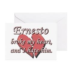 Ernesto broke my heart and I hate him Greeting Car