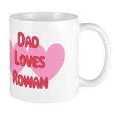Dad Loves Rowan Mug