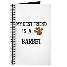 My best friend is a BARBET Journal