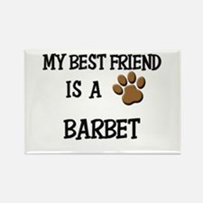 My best friend is a BARBET Rectangle Magnet (10 pa