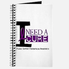 I Need A Cure FIBROMYALGIA Journal