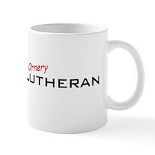 Ornery Lutheran Mug