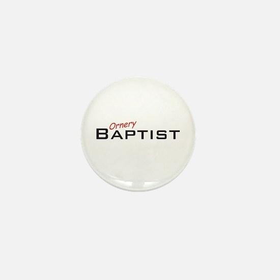 Ornery Baptist Mini Button