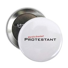 "Great Protestant 2.25"" Button"