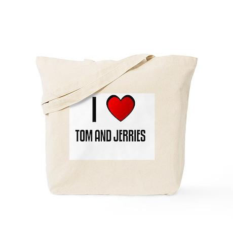 I LOVE TOM AND JERRIES Tote Bag