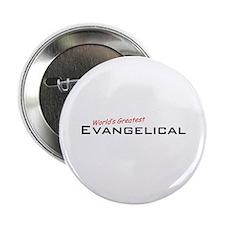 "Great Evangelical 2.25"" Button"