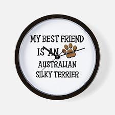 My best friend is an AUSTRALIAN SILKY TERRIER Wall