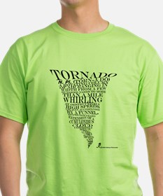 Best Storm Chaser Shirt EVER! T-Shirt