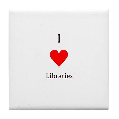 i love libraries Tile Coaster