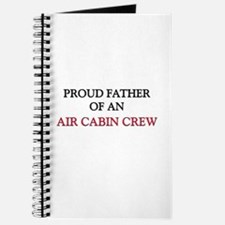Proud Father Of An AIR CABIN CREW Journal