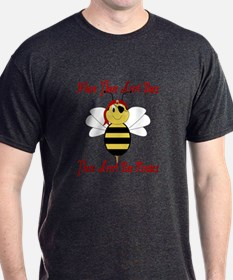 Where There Arrr! Bees T-Shirt