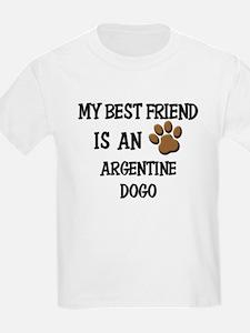 My best friend is an ARGENTINE DOGO T-Shirt