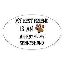 My best friend is an APPENZELLER SENNENHUND Sticke